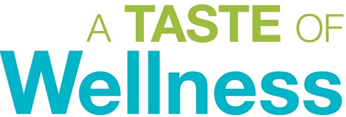 Taste of wellness